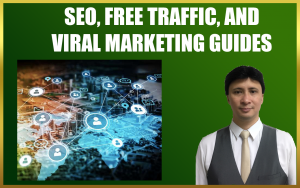 SEO, FREE Traffic and Viral Marketing Guides